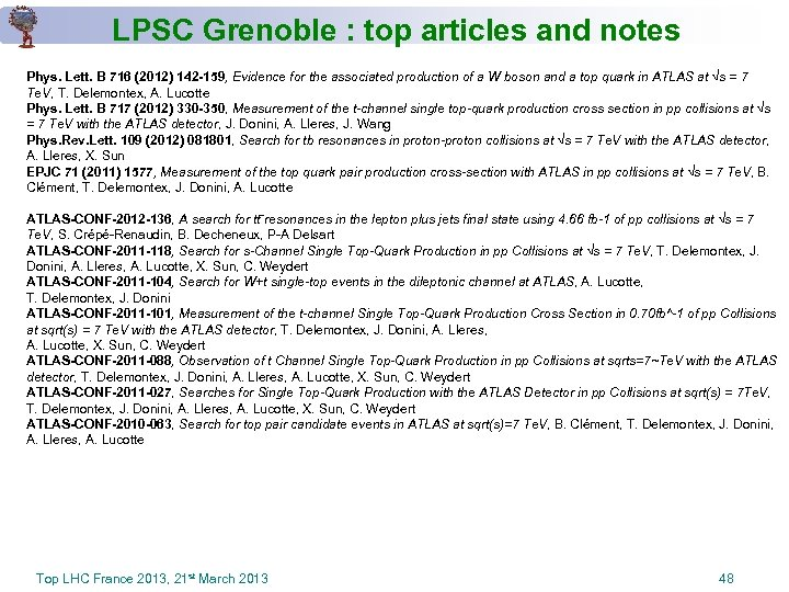 LPSC Grenoble : top articles and notes Phys. Lett. B 716 (2012) 142 -159,