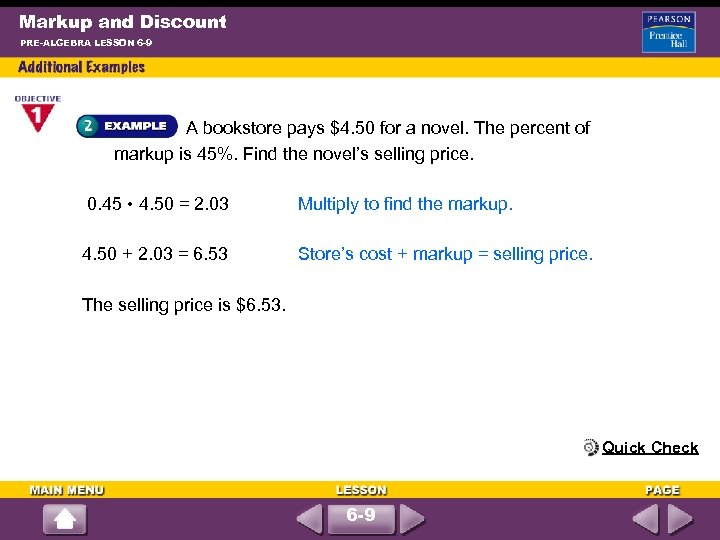 Markup and Discount PRE-ALGEBRA LESSON 6 -9 A bookstore pays $4. 50 for a