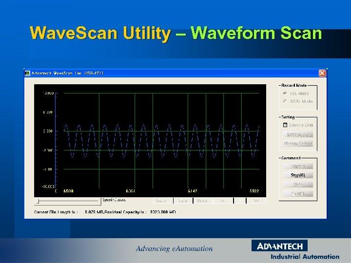 Wave. Scan Utility – Waveform Scan