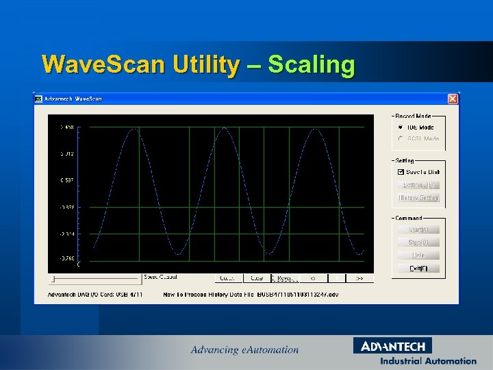 Wave. Scan Utility – Scaling