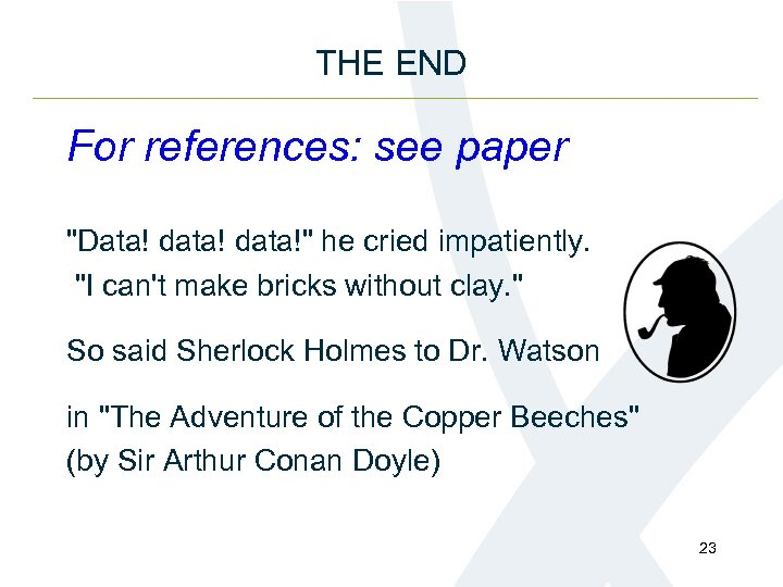 THE END For references: see paper