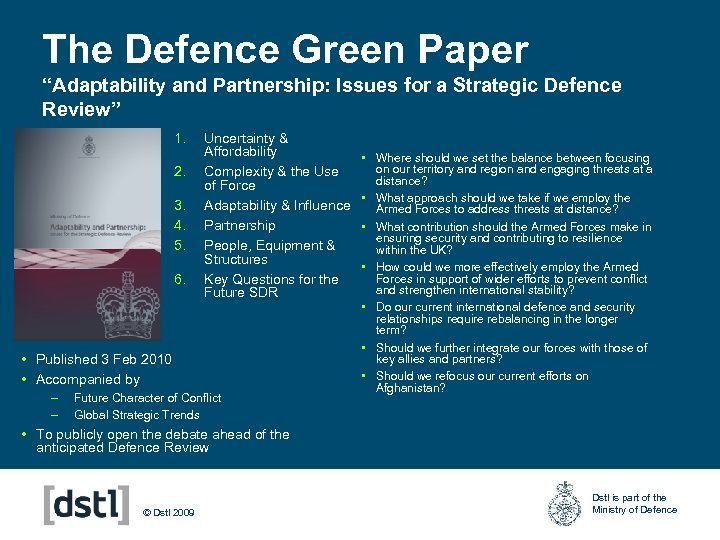 """The Defence Green Paper """"Adaptability and Partnership: Issues for a Strategic Defence Review"""" 1."""