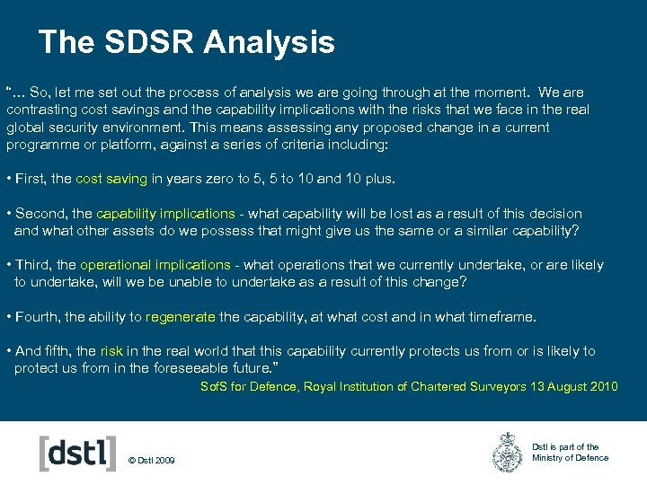 """The SDSR Analysis """"… So, let me set out the process of analysis we"""