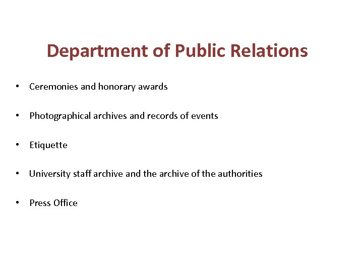 Department of Public Relations • Ceremonies and honorary awards • Photographical archives and records