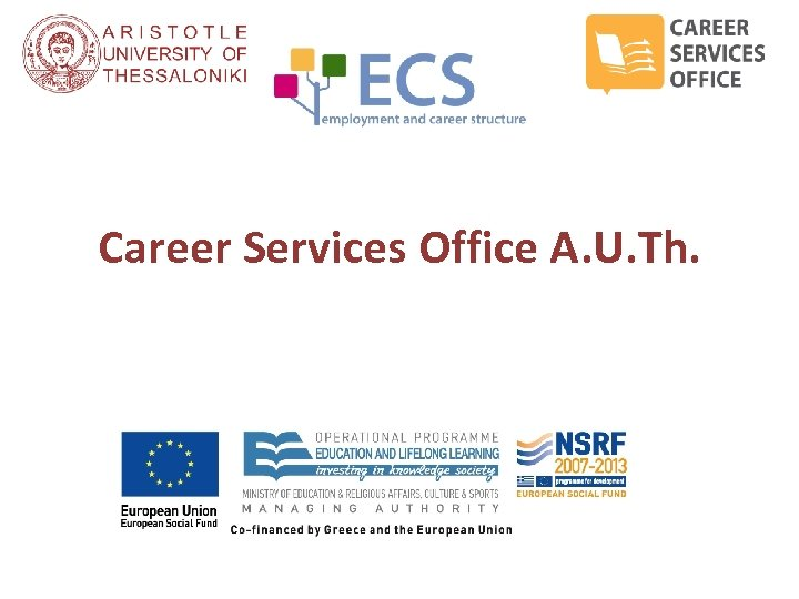 Career Services Office A. U. Th.