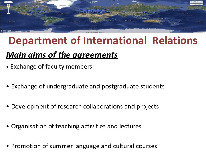 Department of International Relations Μain aims of the agreements • Exchange of faculty members