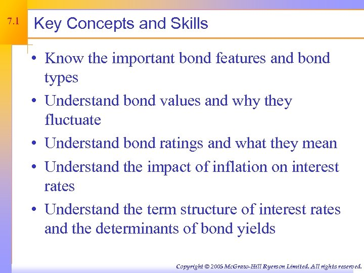 7. 1 Key Concepts and Skills • Know the important bond features and bond