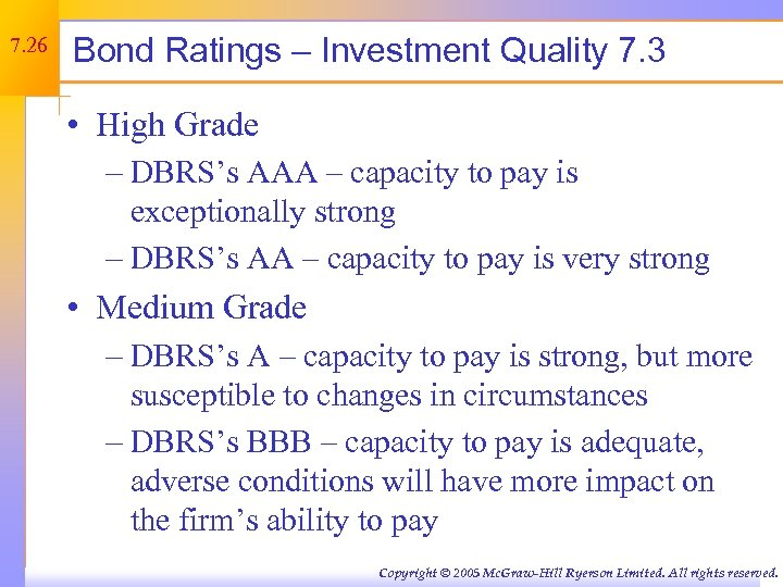 7. 26 Bond Ratings – Investment Quality 7. 3 • High Grade – DBRS's