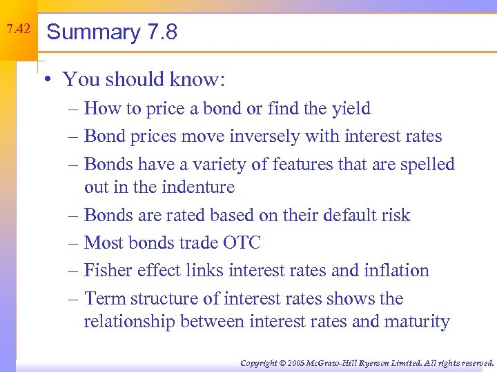 7. 42 Summary 7. 8 • You should know: – How to price a