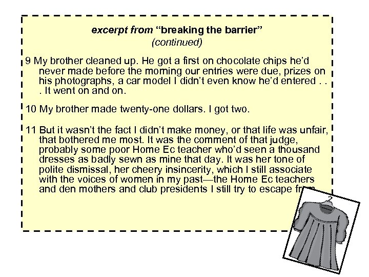 """excerpt from """"breaking the barrier"""" (continued) 9 My brother cleaned up. He got a"""