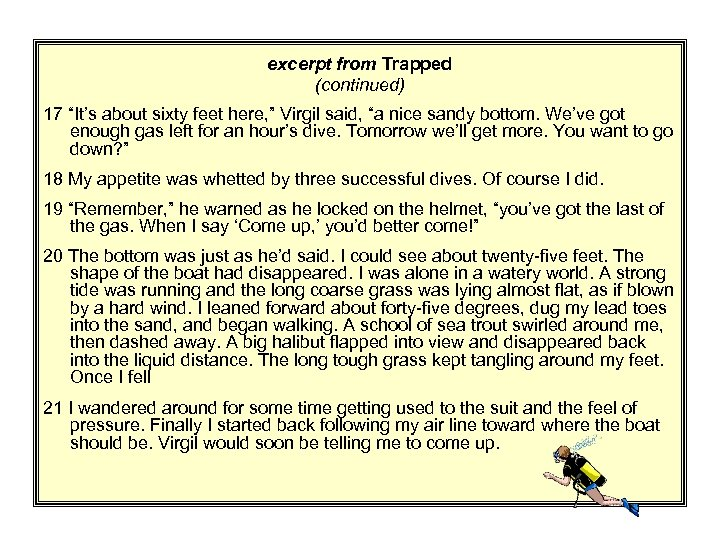 """excerpt from Trapped (continued) 17 """"It's about sixty feet here, """" Virgil said, """"a"""