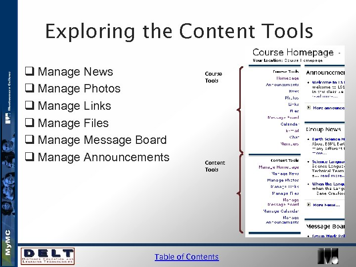 Exploring the Content Tools q Manage News q Manage Photos q Manage Links q