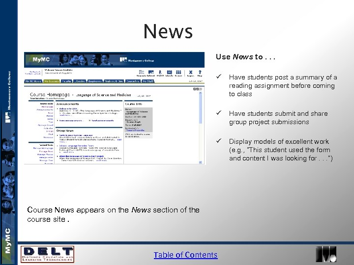 News Use News to. . . ü Have students post a summary of a