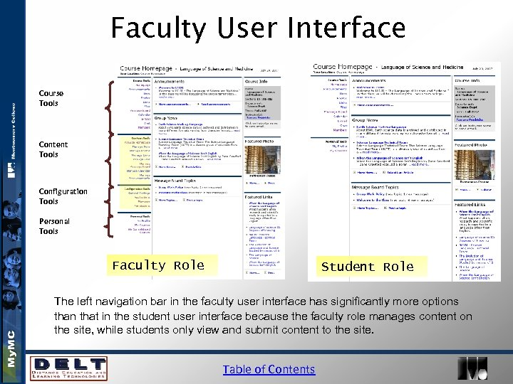 Faculty User Interface Course Tools Content Tools Configuration Tools Personal Tools Faculty Role Student