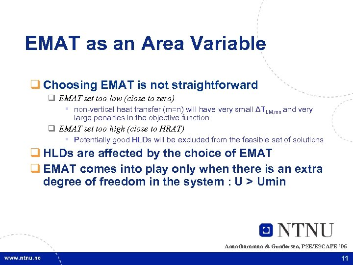 EMAT as an Area Variable q Choosing EMAT is not straightforward q EMAT set