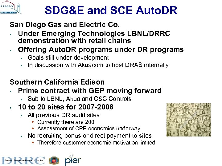 SDG&E and SCE Auto. DR San Diego Gas and Electric Co. • Under Emerging