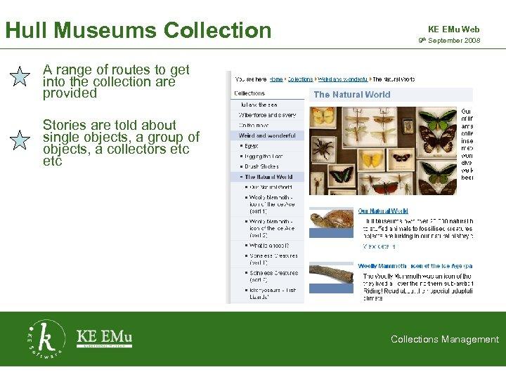 Hull Museums Collection KE EMu Web 9 th September 2008 2 September 2005 A