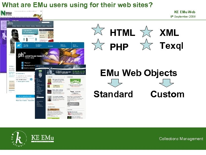What are EMu users using for their web sites? KE EMu Web 9 th
