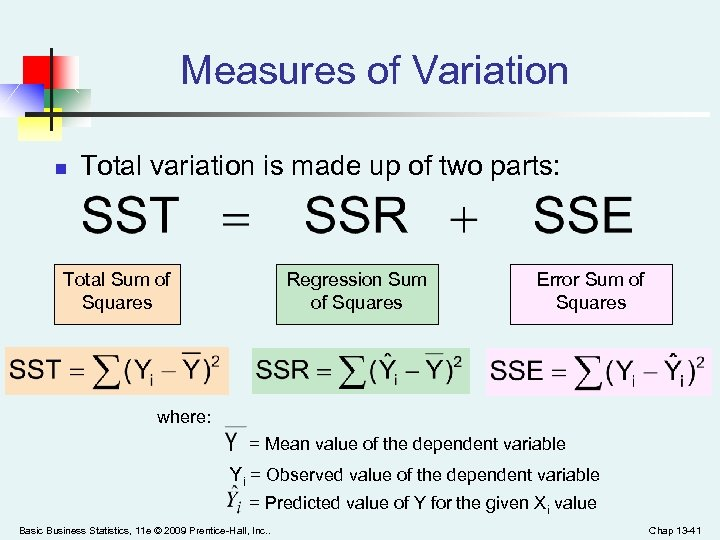 Measures of Variation n Total variation is made up of two parts: Total Sum