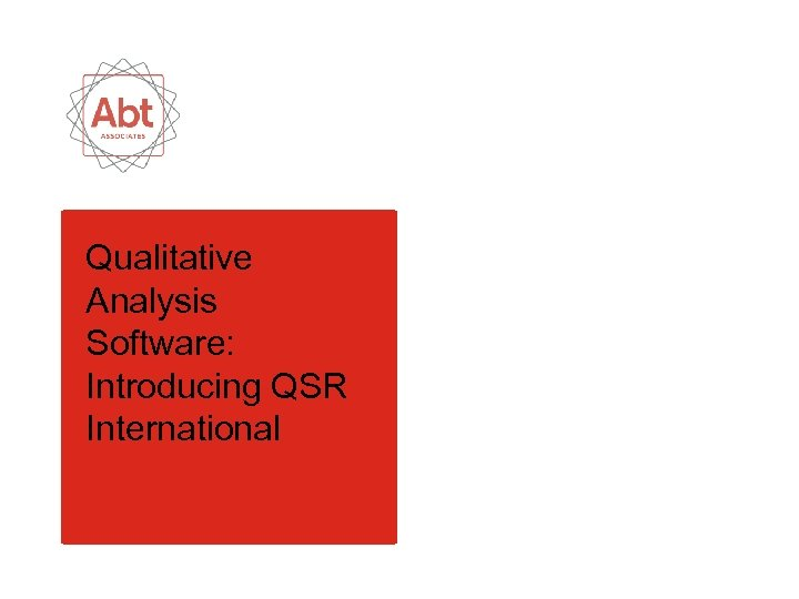 Qualitative Analysis Software: Introducing QSR International