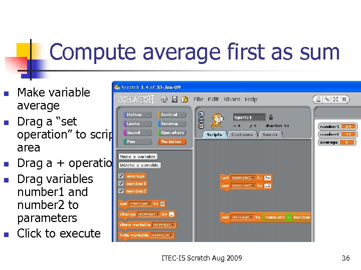 "Compute average first as sum n n n Make variable average Drag a ""set"