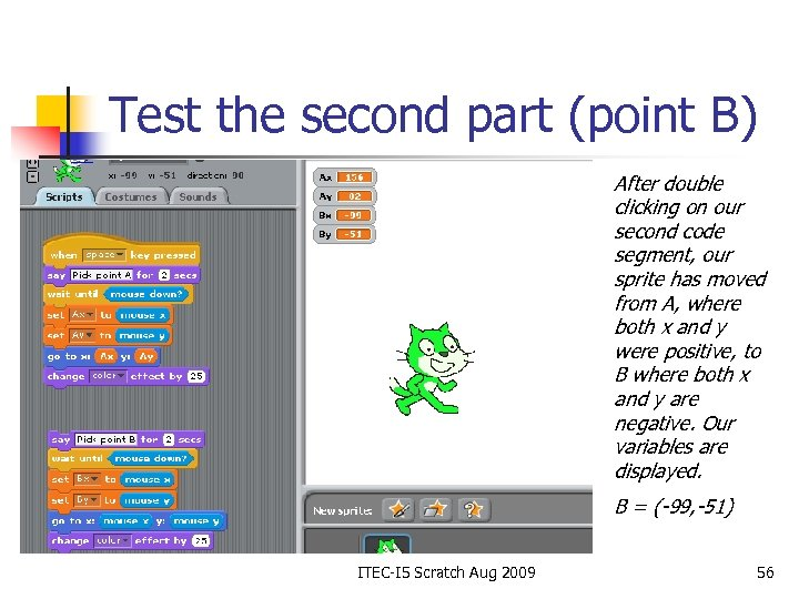 Test the second part (point B) After double clicking on our second code segment,