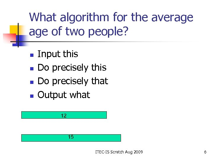 What algorithm for the average of two people? n n Input this Do precisely