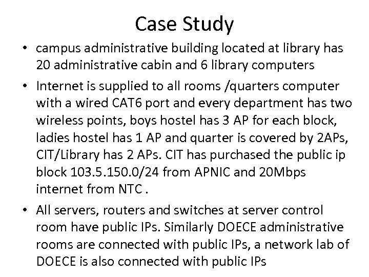 Case Study • campus administrative building located at library has 20 administrative cabin and
