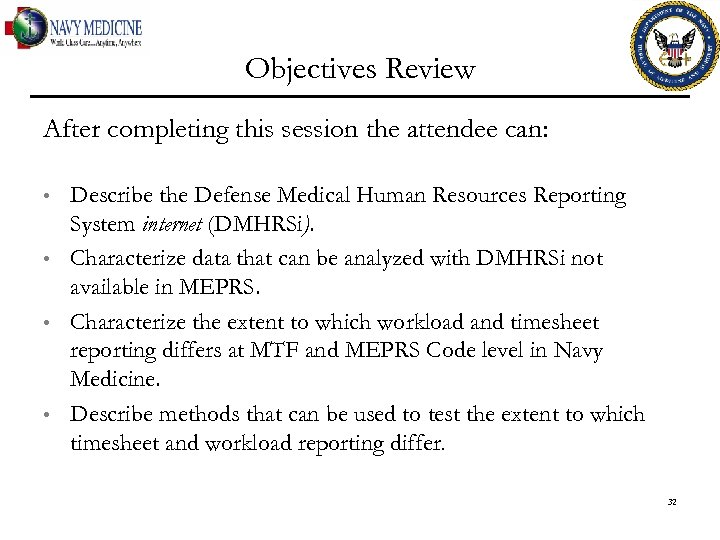 Objectives Review After completing this session the attendee can: • • Describe the Defense