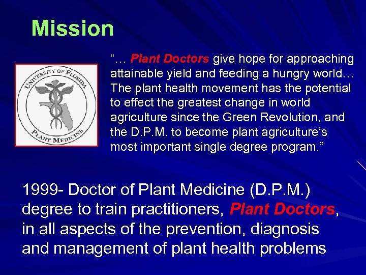 """Mission """"… Plant Doctors give hope for approaching attainable yield and feeding a hungry"""