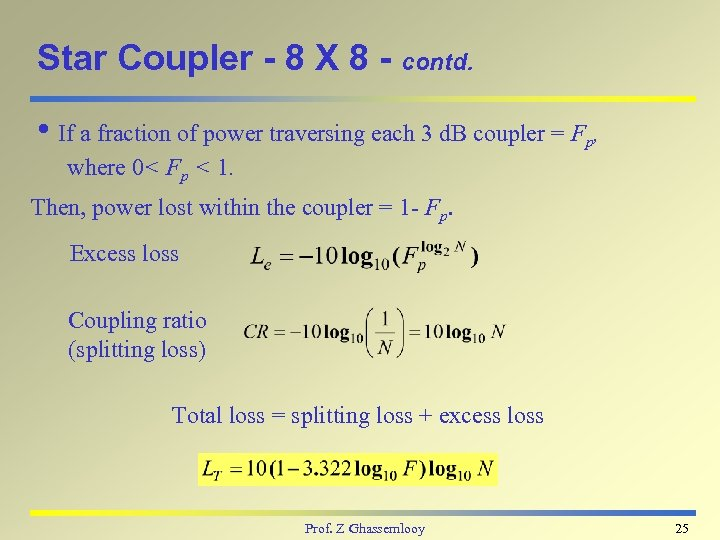 Star Coupler - 8 X 8 - contd. i If a fraction of power