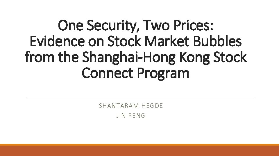 One Security, Two Prices: Evidence on Stock Market Bubbles from the Shanghai-Hong Kong Stock
