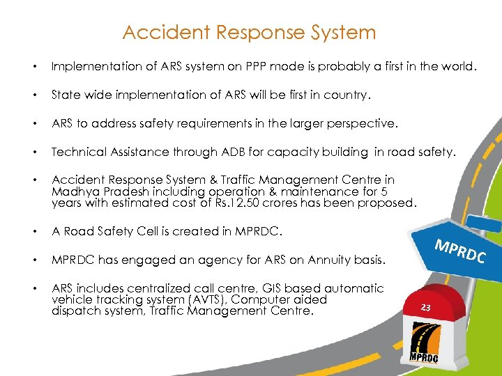 Accident Response System • Implementation of ARS system on PPP mode is probably a