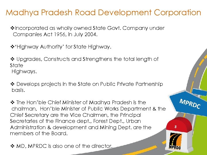 Madhya Pradesh Road Development Corporation v. Incorporated as wholly owned State Govt. Company under