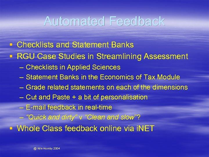 Automated Feedback § Checklists and Statement Banks § RGU Case Studies in Streamlining Assessment