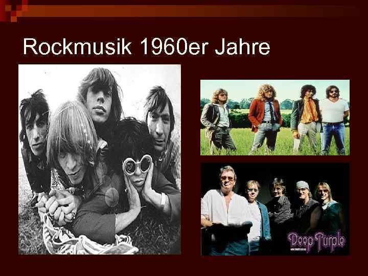 Rockmusik 1960 er Jahre