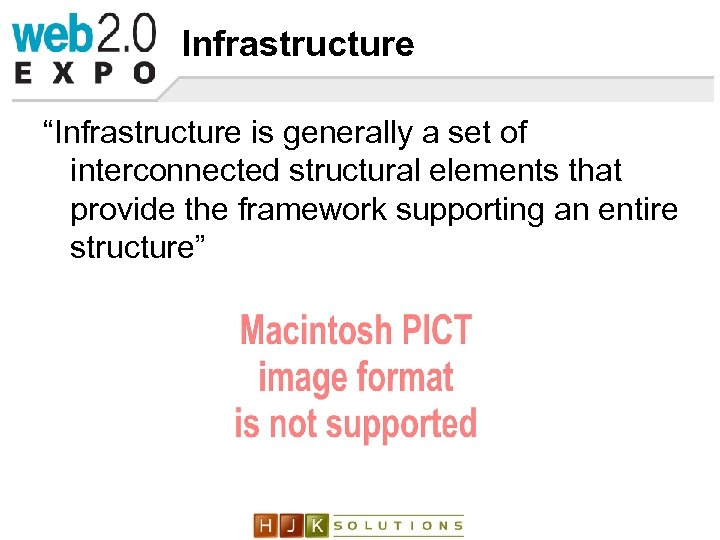 """Infrastructure """"Infrastructure is generally a set of interconnected structural elements that provide the framework"""