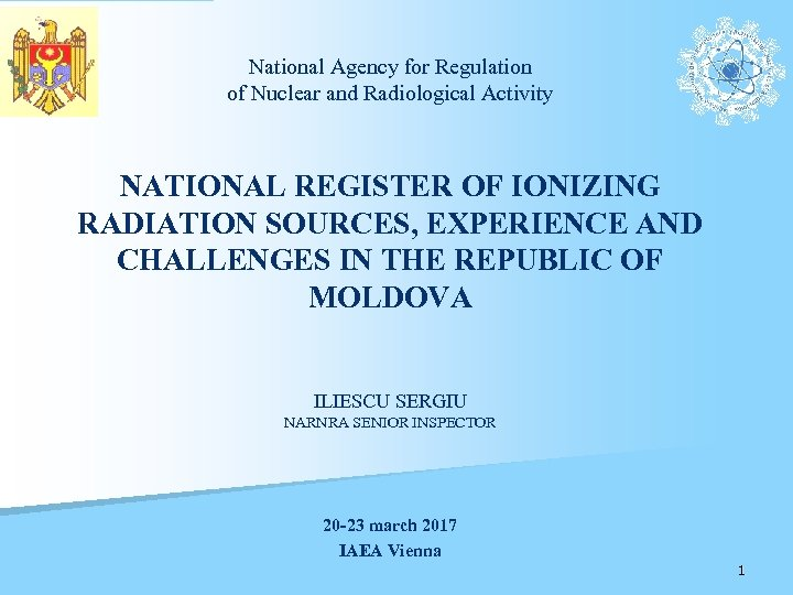 National Agency for Regulation of Nuclear and Radiological Activity NATIONAL REGISTER OF IONIZING RADIATION
