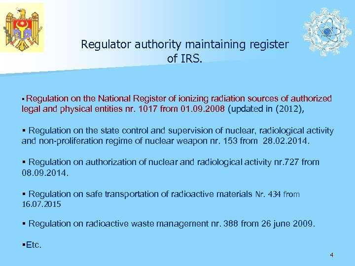 Regulator authority maintaining register of IRS. § Regulation on the National Register of ionizing