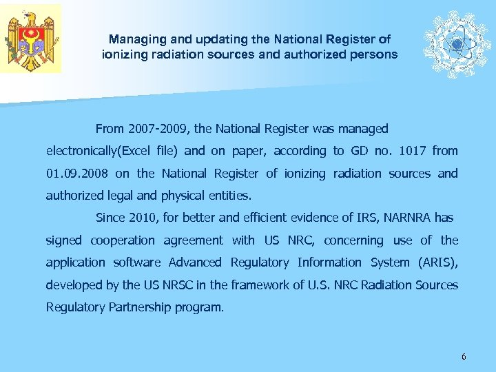 Managing and updating the National Register of ionizing radiation sources and authorized persons From