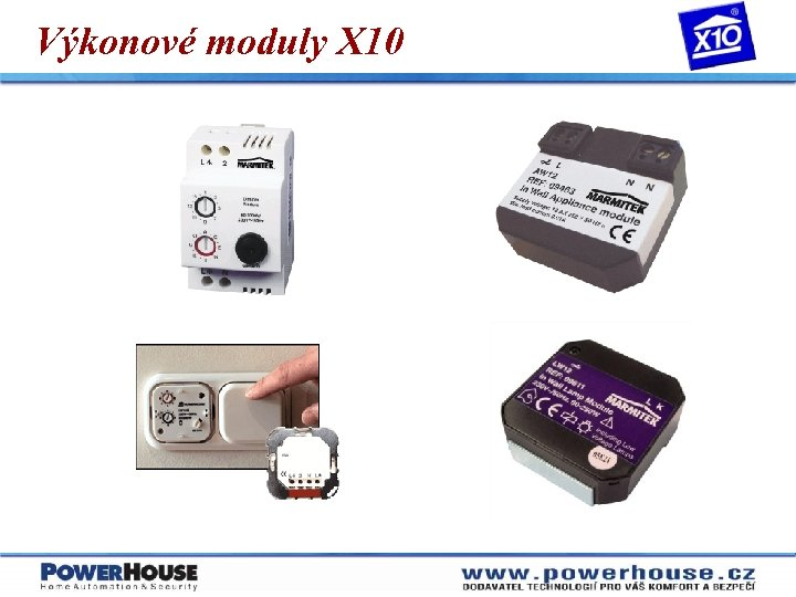 Výkonové moduly X 10