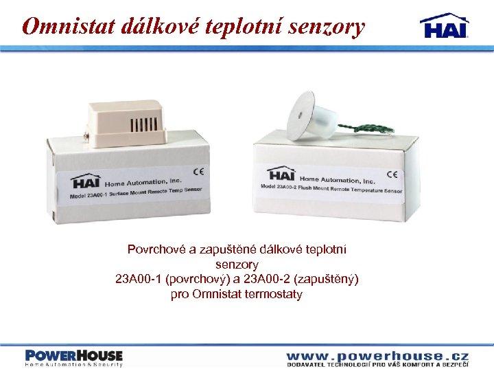 Omnistat dálkové teplotní senzory Povrchové a zapuštěné dálkové teplotní senzory 23 A 00 -1