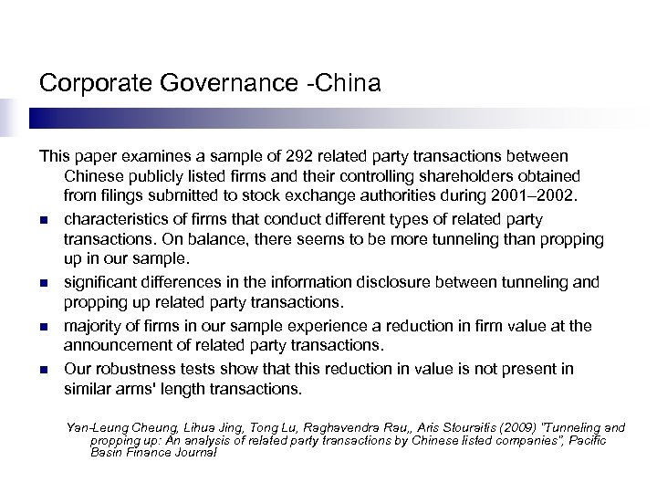 Corporate Governance -China This paper examines a sample of 292 related party transactions between