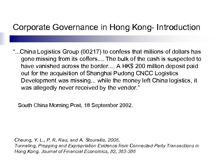 """Corporate Governance in Hong Kong- Introduction """". . . China Logistics Group (00217) to"""
