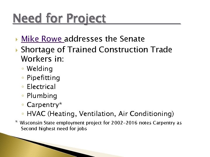 Need for Project Mike Rowe addresses the Senate Shortage of Trained Construction Trade Workers
