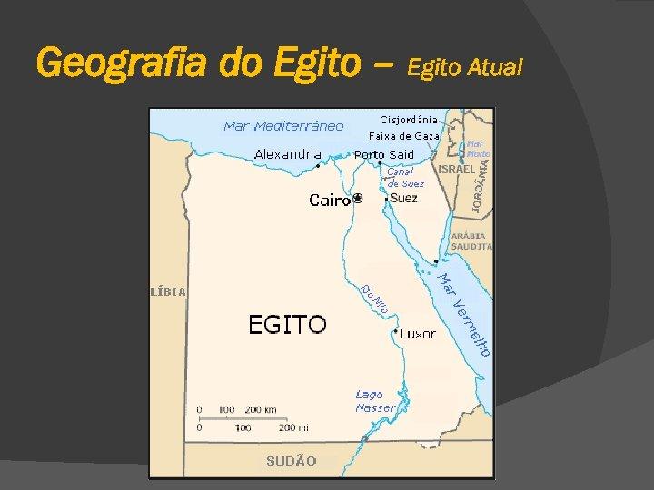 Geografia do Egito – Egito Atual