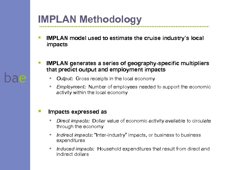 IMPLAN Methodology § IMPLAN model used to estimate the cruise industry's local impacts §