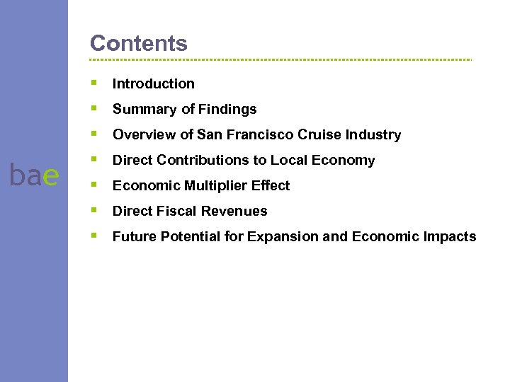 Contents bae § § § § Introduction Summary of Findings Overview of San Francisco
