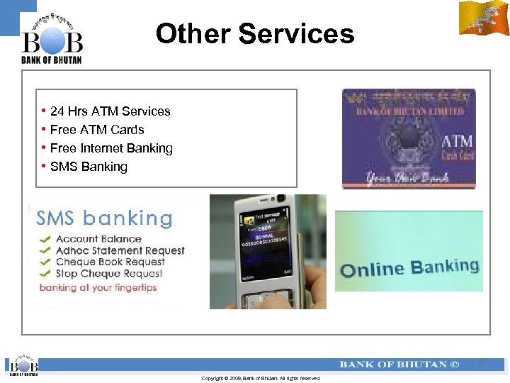 Other Services • 24 Hrs ATM Services • Free ATM Cards • Free Internet
