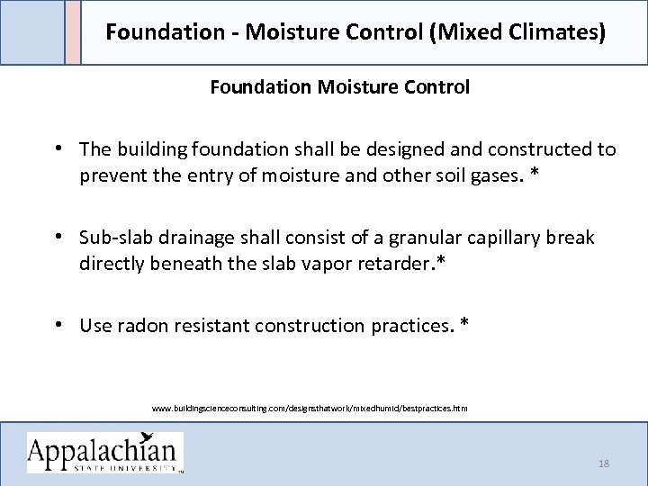 Foundation - Moisture Control (Mixed Climates) Foundation Moisture Control • The building foundation shall